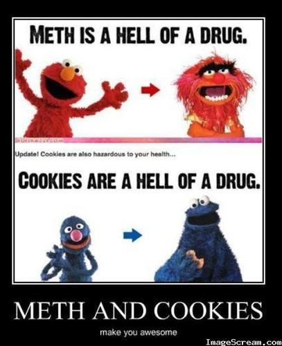 Meth and Cookies
