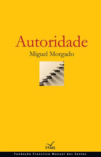 Miguel Morgado - Autoridade.jpg