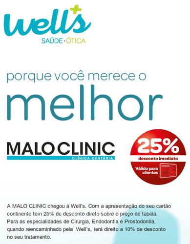25% desconto Malo Clinic, Levar Cartão Continente