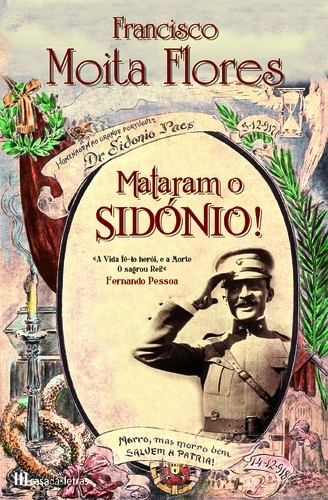 Mataram o Sidónio, de Francisco Moita Flores...
