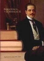 D. Manuel II, o bibliófilo (angelfire.com)