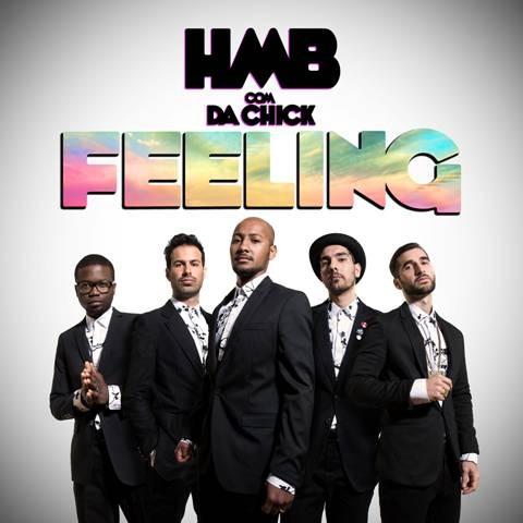 """25d3664ff8221 O novo single dos HMB vai fazer subir as temperaturas das pistas de dança!  Chama-se """"Feeling"""" e conta com a participação de Da Chick."""