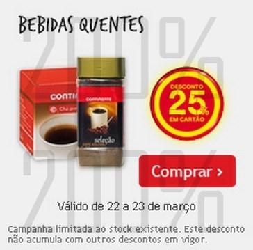 25% de desconto | CONTINENTE | de 22 a 23 março - Bebidas Quentes