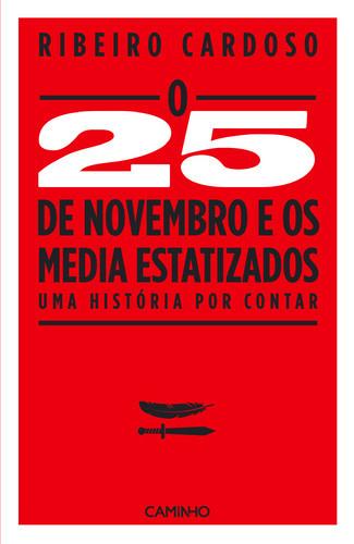 500_9789722128858_o_25_de_novembro_e_os_media_esta