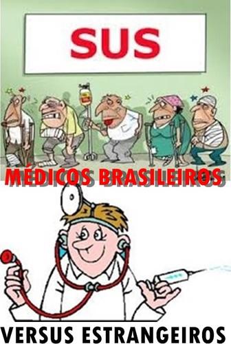 MEDICOS BRASILEIROSXESTRANGEIROS