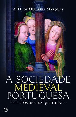 A Sociedade Medieval Portuguesa.jpg