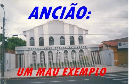 CCB/UM MAU EXEMPLO/ANCIAO