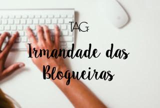 TAG Irmandade das Blogueiras.jpg