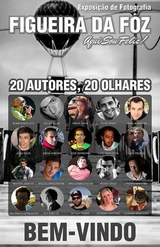 Exposição coletiva de Fotografia «Figueira da Foz, aqui sou feliz» - Cartaz dos 20 autores
