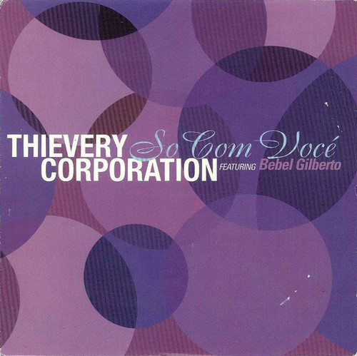 Thievery Corporation Featuring Bebel Gilberto ‎