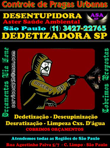 Dedetização São Paulo-(11)3427.2276-Dedetizadora e Desentupidora SP