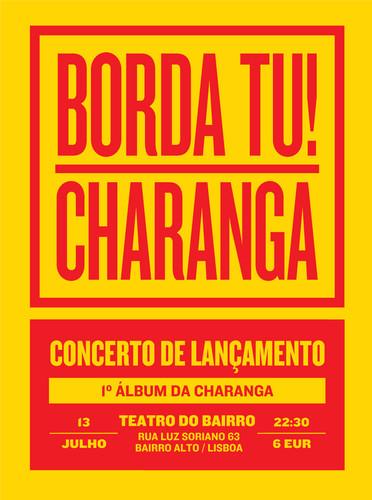 Charanga, concerto de lançamento