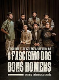 O FASCISMO DOS BONS HOMENS