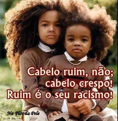 Ruim é o seu racismo
