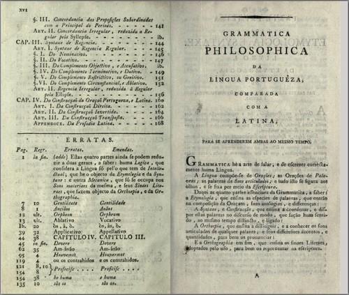 «As duas línguas ou a Grammatica Philisophica...», por Jeronymo Soares Barbosa, Coimbra, na Real Impressaõ da Universidade, 17...