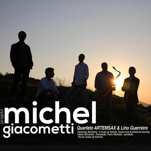Projeto_Michel_Giacometti-_-_Artemsax___Lino_Guerr