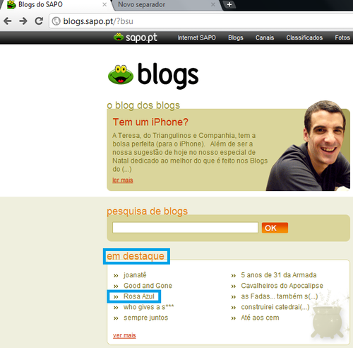 Destaque na HOME PAGE DOS BLOGS DO SAPO....OBRIGADO!