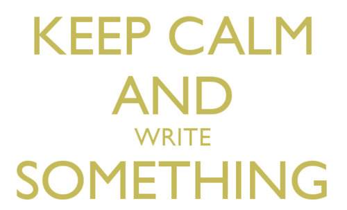 keep-calm-and-write-something.png