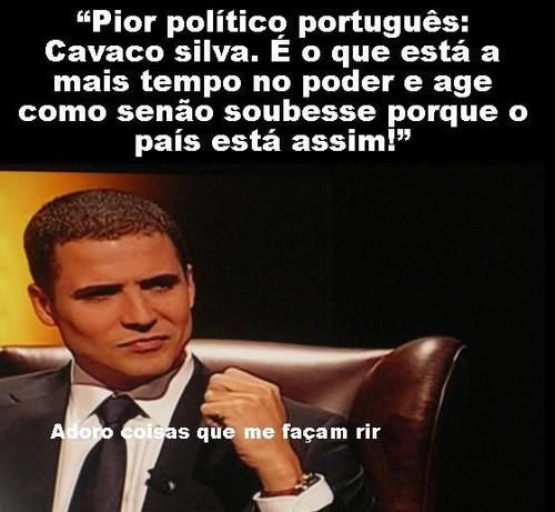 O pior Político português é Cavaco Silva