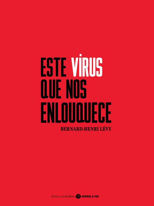 Capa_Este Virus que nos Enlouquece_300dpi.png