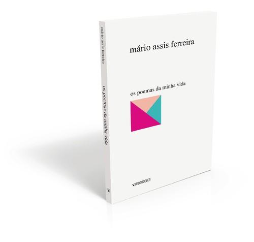Os Poemas da Minha Vida - Mário Assis Ferreira.jp