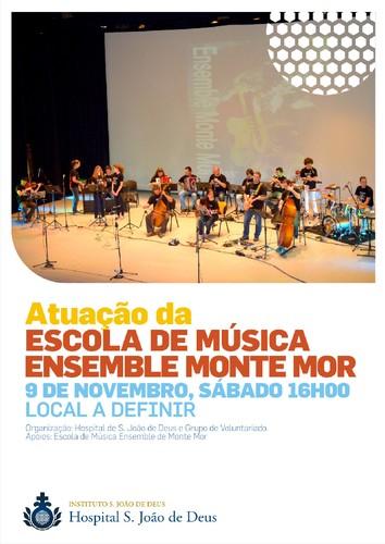 Concerto pela Escola de Música da Ensemble Monte Mor dia 09 de Novembro às 16h no Hospital São João de Deus Montemor O Novo