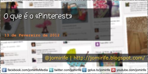 Blog: O que é o Pinterest?