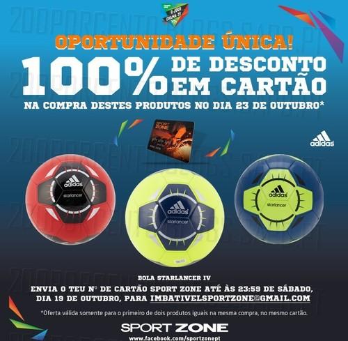 100% desconto em Cartão Sport Zone, dia 23 Outubro, bola starlancer