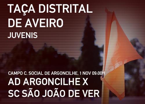 Juvenis Taça Argoncilhe vs SC S João de Ver