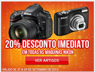 20% desconto imediato, em máquinas Nikon de 27 a 29 Setembro