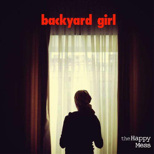 The Happy Mess | Novo single 'backyard girl'