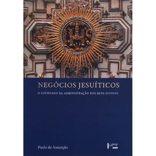 Livro-Negocios-Jesuiticos-o-Cotidiano-da-Administr