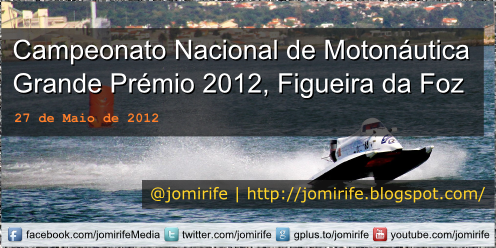 Blog Post: GP Motonautica 2012 Figueira da Foz
