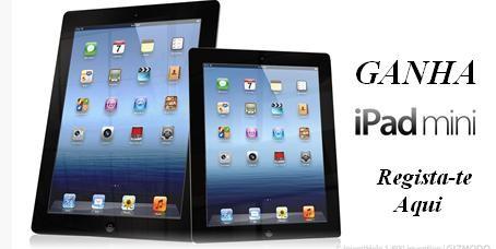 Regista-te e habilita-te a ganhar um iPad Mini