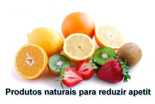Produtos naturais para reduzir apetite