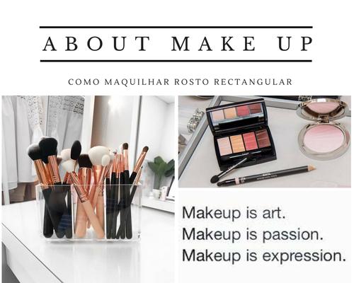 como-maquilhar-rosto-retangular-dicas-blogar-moda.