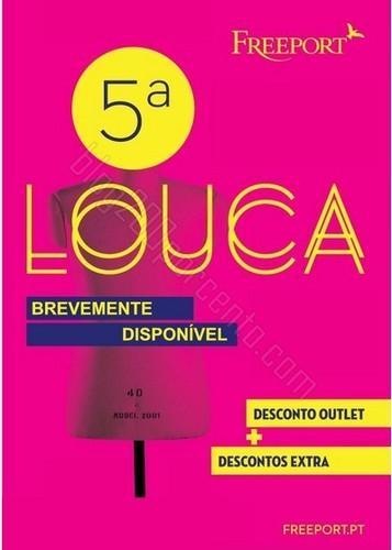 Quintas Loucas | FREEPORT | descontos extras, dia 24 abril