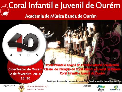 40 º Aniversario do Coral Infantil e Juvenil de Ourém