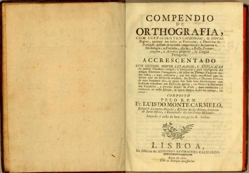 Compendio de Orthografia (Fr. Luís de Monte Carmelo, 1767)