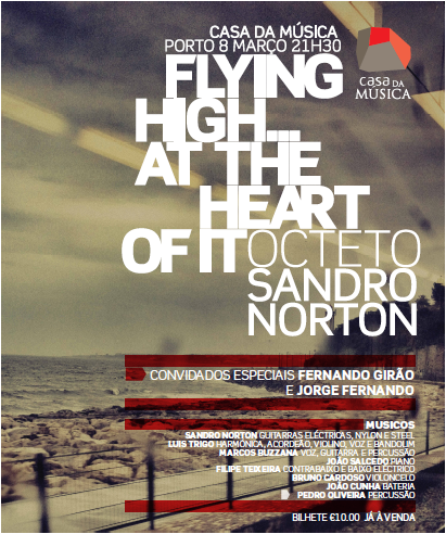 "SANDRO NORTON CASA DA MÚSICA | 8 Março 2014, 21H30 Lançamento do Álbum ""Flying High… at the heart of it"""