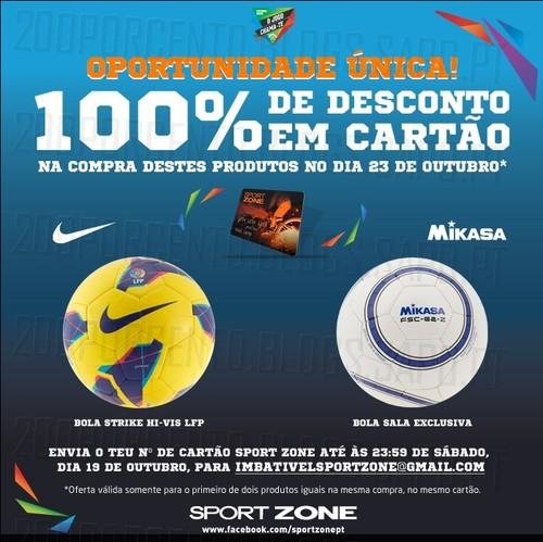 100% desconto em Cartão Sport Zone, dia 23 Outubro, em Bolas de Futebol