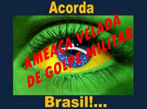 GOLE MILITAR/AMEAÇA VELADA