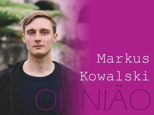 banner opiniao_Markus Kowalski.png