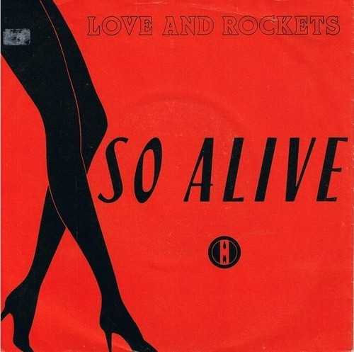 Love And Rockets ‎– So Alive.jpg