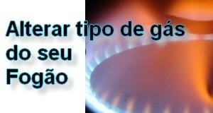 Alterar tipo de gás do fogão