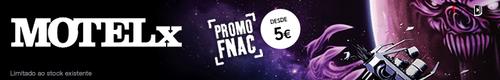 Motelx desde 5€ - Promoção FNAC