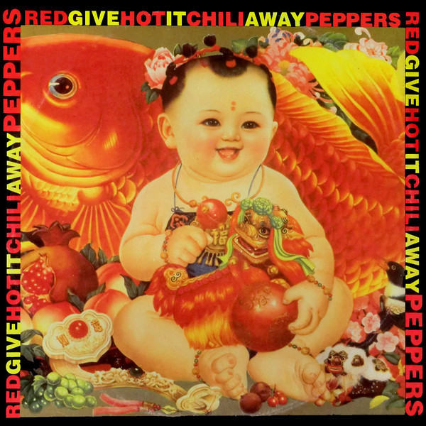 Red Hot Chili Peppers ‎– Give It Away.jpg