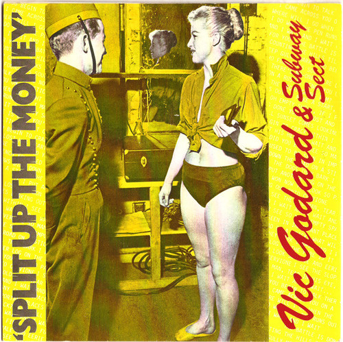 Vic Godard & Subway Sect – Split Up The Money