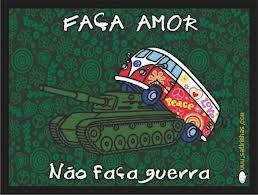 Faça amor, não faça guerra