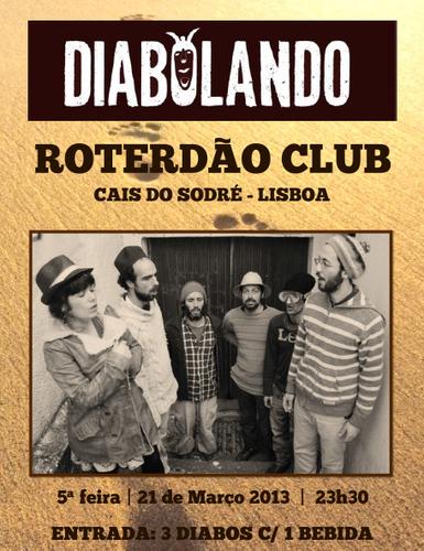 DIABOLANDO - 5ª Feira dia 21 de Março no Roterdão Club - Cais do Sodré